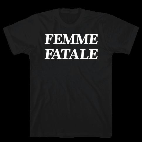 Femme Fatale Mens/Unisex T-Shirt