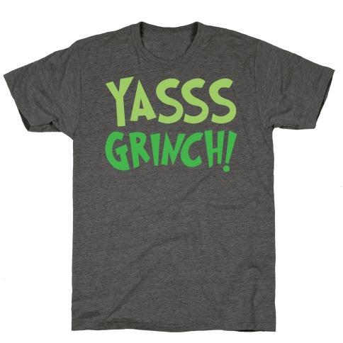 Yasss Grinch Parody White Print T-Shirt