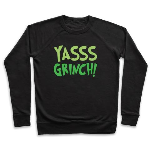 Yasss Grinch Parody White Print Pullover
