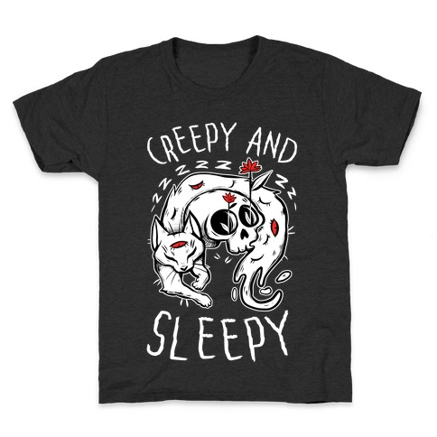 Creepy And Sleepy Kids T-Shirt