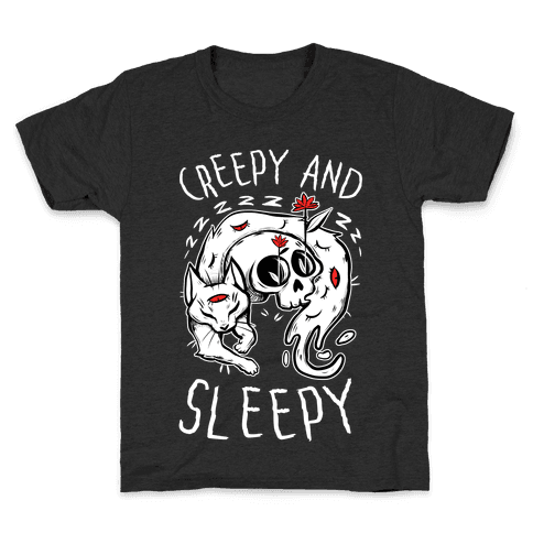 Creepy And Sleepy Kids T-Shirt