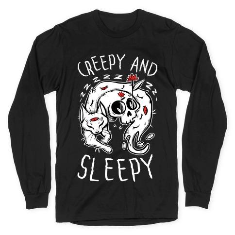 Creepy And Sleepy Long Sleeve T-Shirt