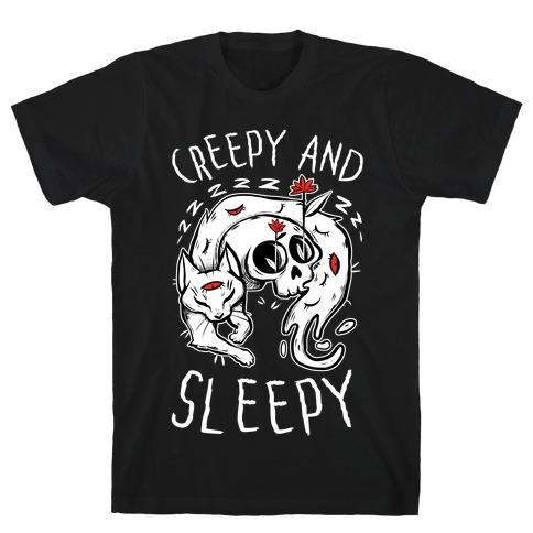 Creepy And Sleepy T-Shirt