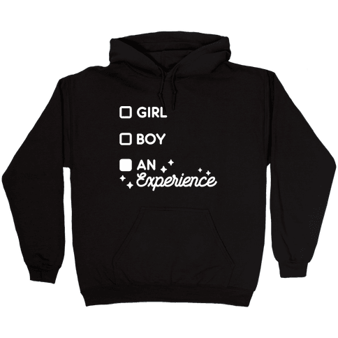Girl, Boy, An Experience Checklist Hooded Sweatshirt