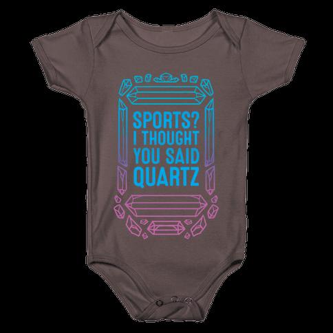 Sports? I Thought You Said Quartz Baby One-Piece