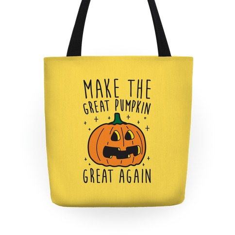 Make The Great Pumpkin Great Again Tote