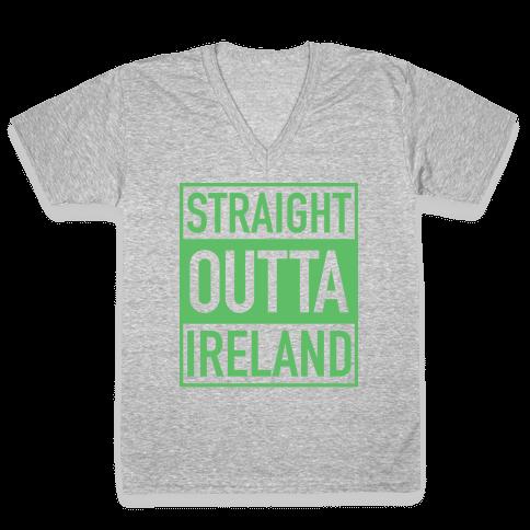 Straight Outta Ireland V-Neck Tee Shirt