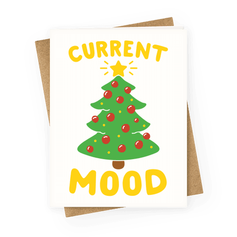 Current Mood Christmas Greeting Card