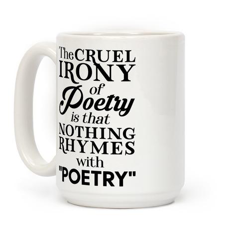 Nothing Rhymes With Poetry Coffee Mug