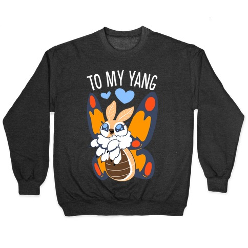 You're The Yin To My Yang (Mothra) Pullover