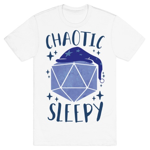 Chaotic Sleepy T-Shirt