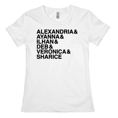 Alexandria & Ayanna & Ilhan & Deb & Veronia & Sharice Womens T-Shirt