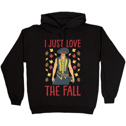 I Just Love The Fall Parody White Print Hooded Sweatshirt
