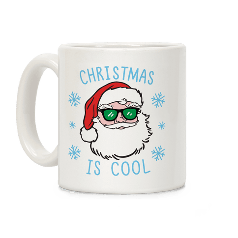 Christmas Is Cool Coffee Mug