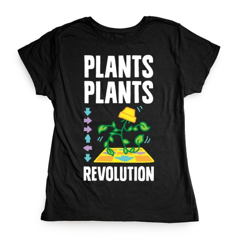 Plants Plants Revolution Womens T-Shirt