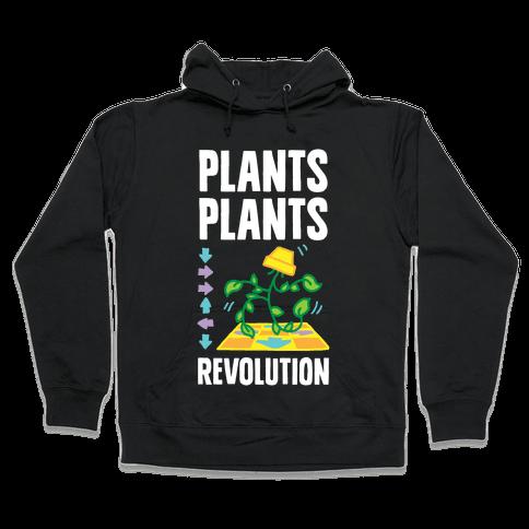 Plants Plants Revolution Hooded Sweatshirt