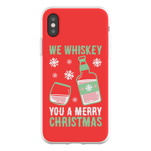 We Whiskey You A Merry Christmas Phone Flexi-Case