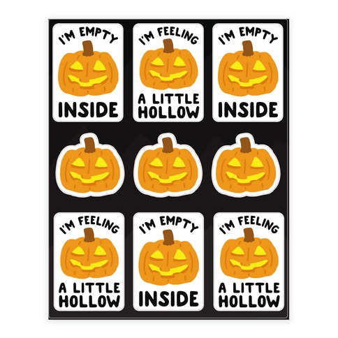 I'm Empty Inside Pumpkin Stickers Sticker and Decal Sheet