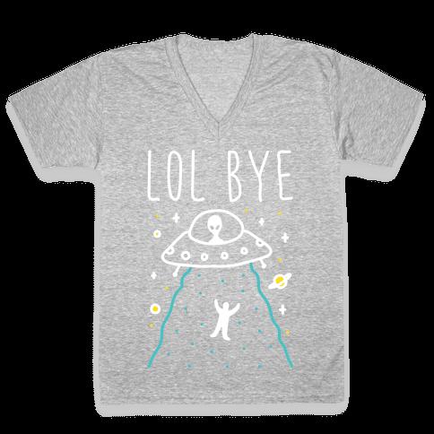 LOL BYE V-Neck Tee Shirt