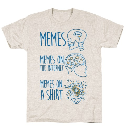 Mind Expansion Memes on a Shirt Mens T-Shirt