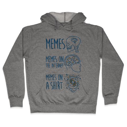 Mind Expansion Memes on a Shirt Hooded Sweatshirt