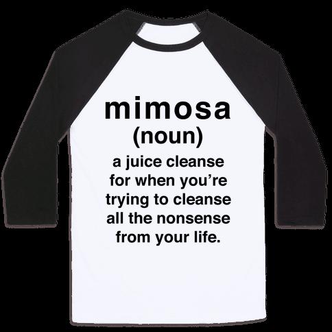 Mimosa Definition Baseball Tee