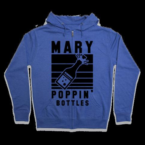 Marry Poppin' Bottles Zip Hoodie