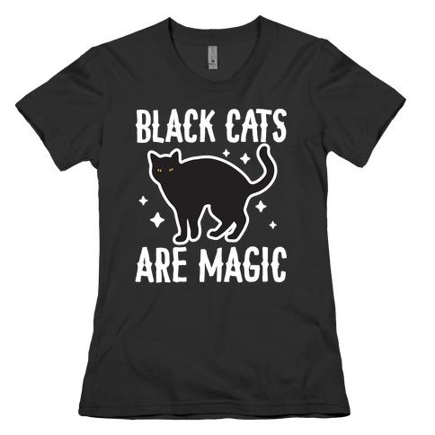 Black Cats Are Magic Womens T-Shirt