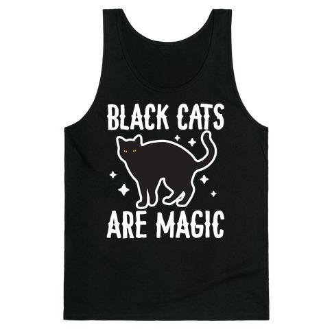 Black Cats Are Magic Tank Top