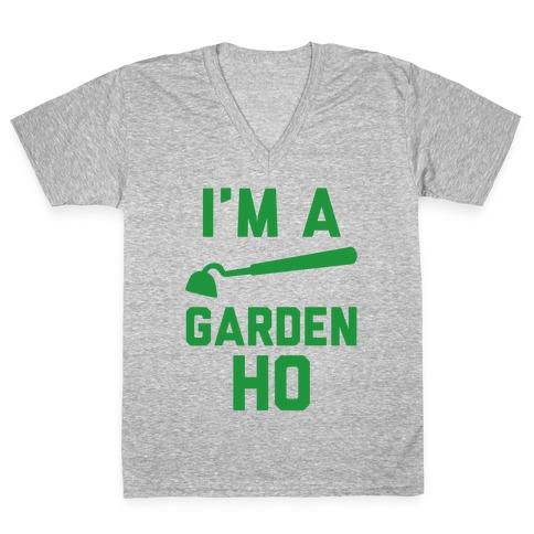 I'm a Garden Ho V-Neck Tee Shirt