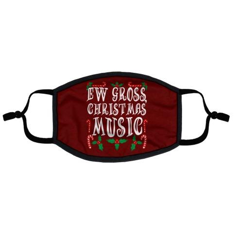 Ew Gross, Christmas Music Flat Face Mask