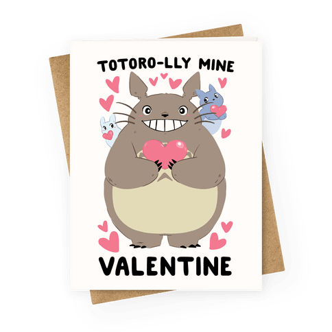 Totoro-lly Mine, Valentine Greeting Card