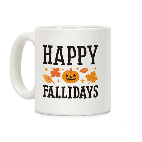 Happy Fallidays Coffee Mug