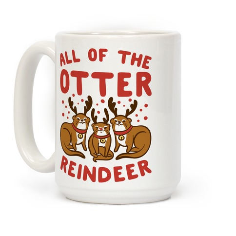 All of The Otter Reindeer Coffee Mug
