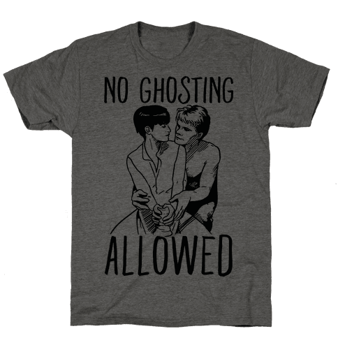 No Ghosting Allowed