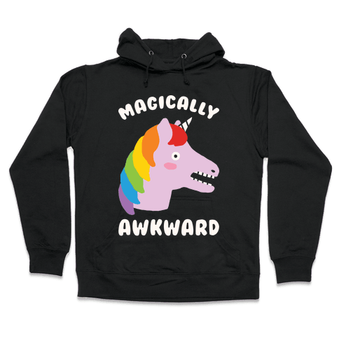 Magically Awkward Hooded Sweatshirt