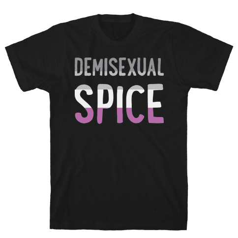 Demisexual Spice Mens T-Shirt