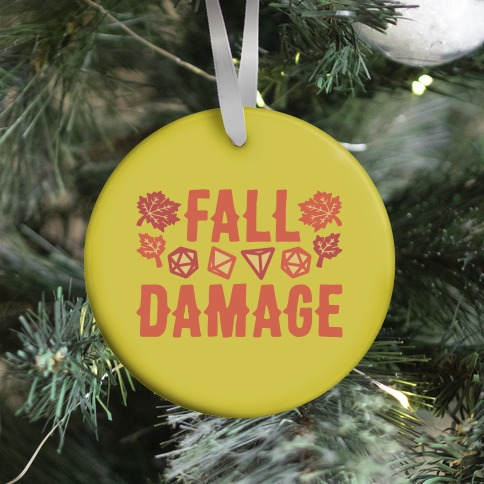 Fall Damage  Ornament