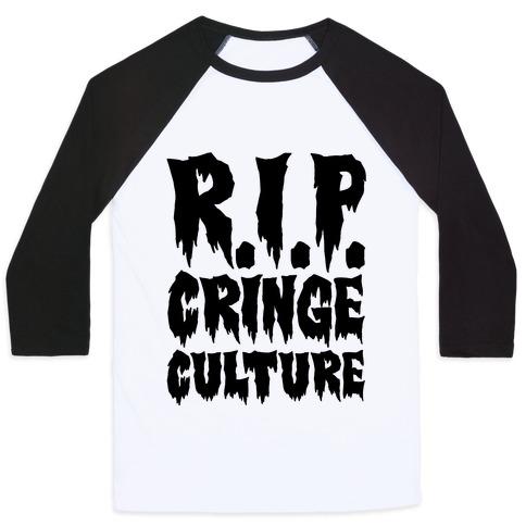 R.I.P. Cringe Culture Baseball Tee