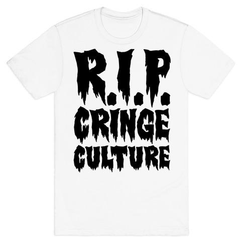 R.I.P. Cringe Culture T-Shirt