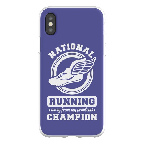 National Running Away From My Problems Champion Phone Flexi-Case