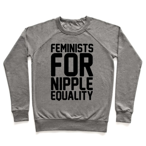 Feminists For Nipple Equality Pullover