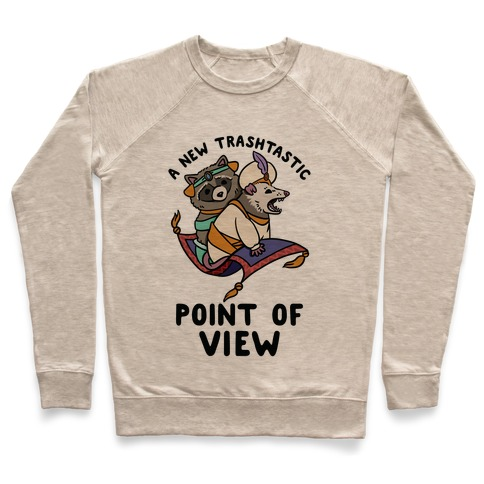 A New Trashtastic Point of View Pullover
