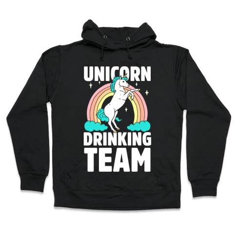 Unicorn Drinking Team Hooded Sweatshirt