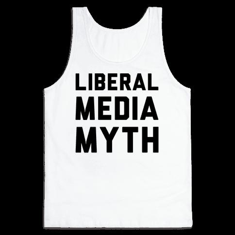 Liberal Media Myth  Tank Top
