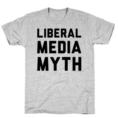 Liberal Media Myth T-Shirt