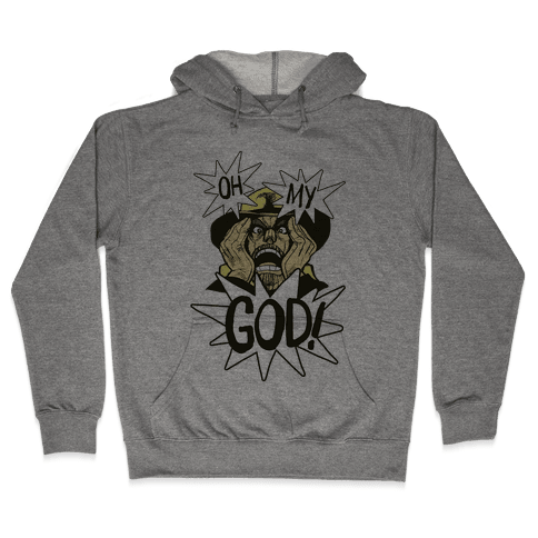 Oh! My! God!! Hooded Sweatshirt