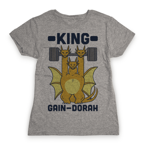 King Gain-dorah - King Ghidorah Womens T-Shirt