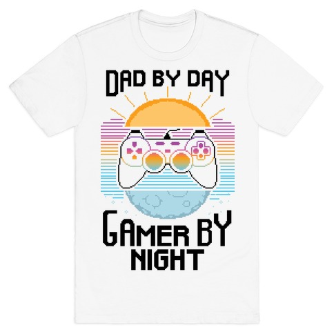 Dad By Day, Gamer By Night T-Shirt