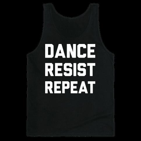 Dance Resist Repeat Tank Top